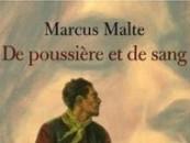 CRITIQUE// «De poussière et de sang», un livre de Marcus Malte