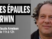 ACTU// «Sur les épaules de Darwin» (France Inter) maintenant disponible en livre