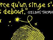 CRITIQUE// Le nouvel album de Gildas Thomas, «Parce qu'un singe s'est mis debout»