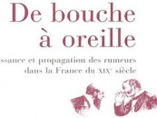 CRITIQUE// «De bouche à oreille : naissance et propagation des rumeurs», un livre de François Ploux