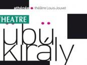 CRITIQUE// Ubu roi à l'Athénée : übü kiraly