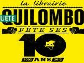 ENQUETE// Quilombo fête ses 10 ans : qu'est-ce qu'être libraire indépendant aujourd'hui ?