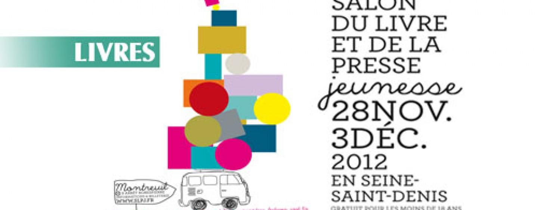 Reportage video le salon du livre jeunesse de montreuil les z br s magazine - Salon du livre jeunesse de montreuil ...