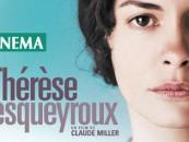 CRITIQUE// Thérèse Desqueyroux, un film de Claude Miller