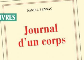 CRITIQUE// «Journal d'un corps», un livre de Daniel Pennac