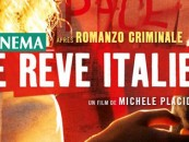 DVD// «Le rêve italien», un film de Michel Placido