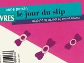 CRITIQUE// «Le jour du slip», un livre de Anne Percin et Thomas Gornet