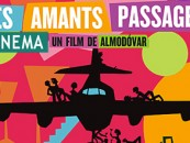 CRITIQUE// « Les amants passagers », un film de Pedro Almodóvar
