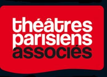 Les Théâtres Parisiens Associés, la passion du spectacle
