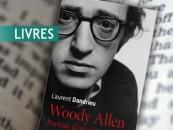 ENTRETIEN// Laurent Dandrieu, auteur du livre «Woody Allen, portrait d'un antimoderne»