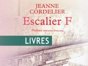 CRITIQUE// «Escalier F», un livre de Jeanne Cordelier