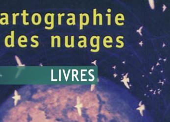 CRITIQUE// «Cartographie des nuages» (Cloud Atlas), un livre de David Mitchell