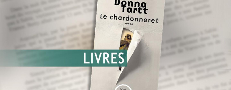 CRITIQUE// «Le chardonneret», un livre de Donna Tartt