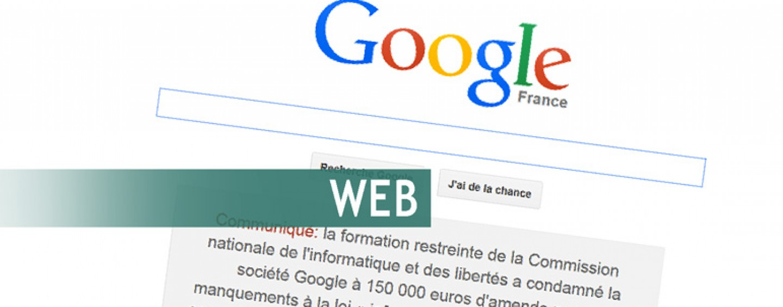 ACTU// Google condamné par la CNIL
