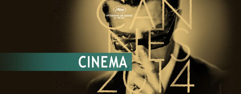 ACTU// La sélection officielle du Festival de Cannes 2014 dévoilée