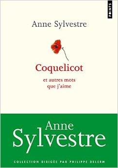 Coquelicot et autres mots que j'aime, Anne Sylvestre
