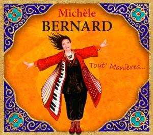 Michèle Bernard - Tout' manières