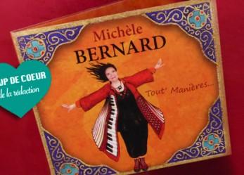 CRITIQUE// «Tout' manières», le nouvel album de Michèle Bernard