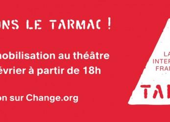 SCENE// Le Tarmac en danger