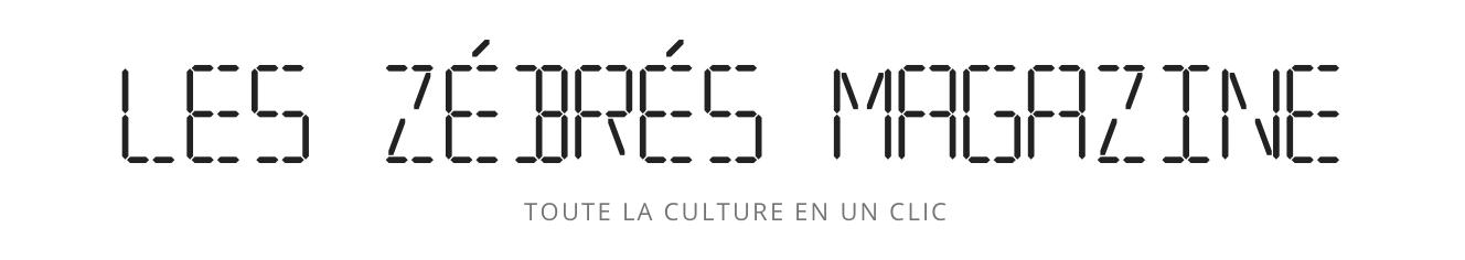 Les Zébrés Magazine